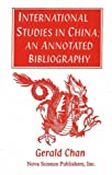 img - for International Studies in China: An Annotated Bibliography book / textbook / text book