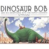 Dinosaur Bob and His Adventures with the Family Lazardo (Reading Rainbow Book)