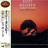 echange, troc Dizzy Gillespie - Closer to Source