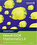 Edexcel IGCSE Mathematics A (Student Book 1) (Edexcel International GCSE)