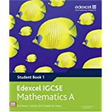 Edexcel IGCSE Mathematics A (Student Book 1) (Edexcel International GCSE)by D A Turner