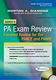 Daviss PA Exam Review: Focused Review for the PANCE and PANRE
