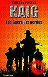 Haig : les guerriers perdus par Poncet