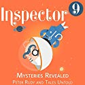 Inspector 9: Mysteries Revealed Audiobook by  Tales Untold, Peter Rudy Narrated by Todd McLaren