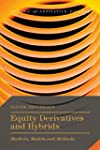 Equity Derivatives and Hybrids: Marke...