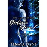 Forbidden Forest (The Legends of Regia) ~ Tenaya Jayne