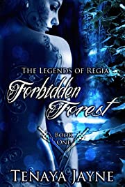 Forbidden Forest (The Legends of Regia)