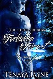 Forbidden Forest (The Legends of Regia)