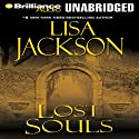 Lost Souls (       UNABRIDGED) by Lisa Jackson Narrated by Joyce Bean