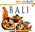 The Food of Bali: Authentic Recipes f...