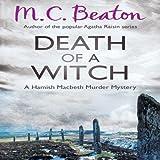 Death of a Witch: Hamish Macbeth, Book 25 (Unabridged)