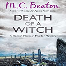 Death of a Witch: Hamish Macbeth, Book 25 (       UNABRIDGED) by M.C. Beaton Narrated by David Monteath