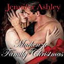 A Mackenzie Family Christmas: The Perfect Gift: Highland Pleasures Series, Book 4.5 (       UNABRIDGED) by Jennifer Ashley Narrated by Angela Dawe
