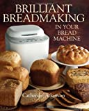 Brilliant Breadmaking
