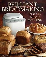 Brilliant Breadmaking