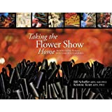 Taking the Flower Show Home: Award Winning Designs from Concept to Completion