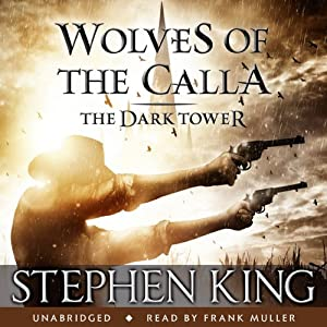 The Dark Tower V: Wolves of the Calla Audiobook