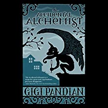 The Accidental Alchemist (       UNABRIDGED) by Gigi Pandian Narrated by Julia Motyka