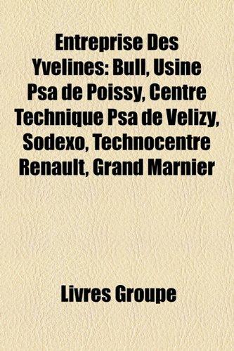 entreprise-des-yvelines-bull-usine-psa-de-poissy-centre-technique-psa-de-vlizy-sodexo-technocentre-r