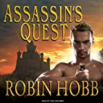 Assassin's Quest: The Farseer Trilogy, Book 3 (       UNABRIDGED) by Robin Hobb Narrated by Paul Boehmer