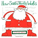 How Santa Really Works Alan Snow