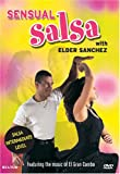 Elder Sanchez: Sensual Salsa with Elder Sanchez