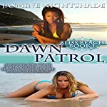 Dawn Patrol: Bliss Beach Book 1 | Jasmine Nightshade