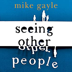 Seeing Other People Audiobook