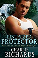 Pint-Sized Protector (Wolves of Stone Ridge Book 30) (English Edition)