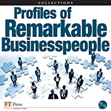 FT Press Delivers: Insights from Remarkable Business People Audiobook by Fred Wiersema, Dean LeBaron, Michael F. Golden, John Kao, D. Michael Abrashoff, Gary Hirshberg, Nancy F. Koehn Narrated by Jay Snyder