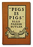 "Pigs is Pigs""; A Good Samaritan; The Pets; Breezy [Four volumes]"