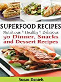 51CAmgIGcJL. SL160  Superfood Recipes (Healthy Eats)