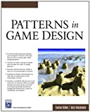 Patterns In Game Design (Game Development Series)
