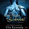 One Night of Scandal Hörbuch von Elle Kennedy Gesprochen von: Joe Arden