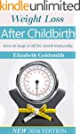 Weight loss after Child birth: How to...