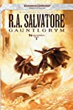 Gauntlgrym: Neverwinter Saga, Book I (The Legend of Drizzt 20)