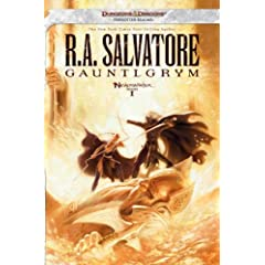 Gauntlgrym: Neverwinter Saga, Book I - R.A. Salvatore