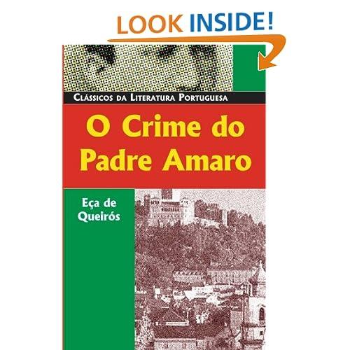 O Crime Do Padre Amaro (Classicos da Literatura Portuguesa)