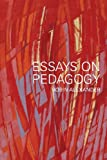 img - for Essays on Pedagogy book / textbook / text book