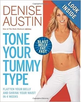 Your Waist in 4 Weeks: Denise Austin: 9781594868146: Amazon.com: Books