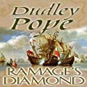 Ramage's Diamond (       UNABRIDGED) by Dudley Pope Narrated by Steven Crossley