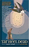 img - for Tar Heel Dead: Tales of Mystery and Mayhem from North Carolina book / textbook / text book