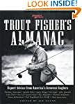 Trout Fisher's Almanac: Expert Advice...