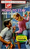 Home to Stay (Harlequin Superromance No. 805) (037370805X) by Ann Evans