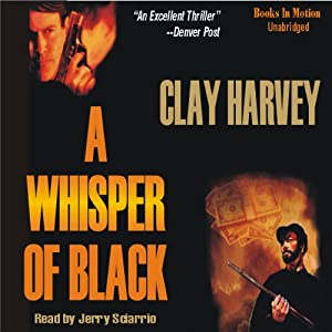 A Whisper of Black | [Clay Harvey]