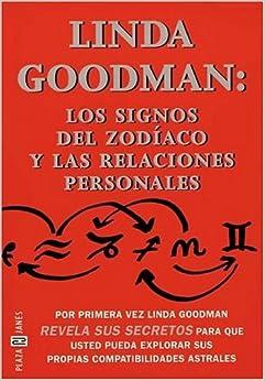 Linda Goodman: Los Signos Zodiaco, Relaciones Pers: Linda Goodman