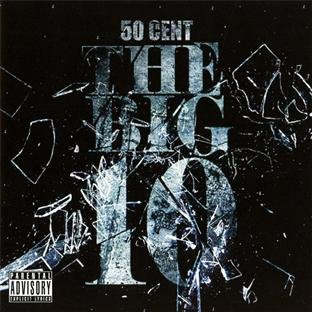 50 Cent - The Big 10 - Zortam Music