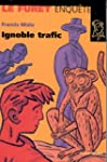 Trafic ignoble