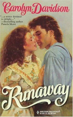 Runaway (Harlequin Historical, 416)