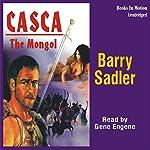 Casca: The Mongol: Casca Series #22 | Barry Sadler